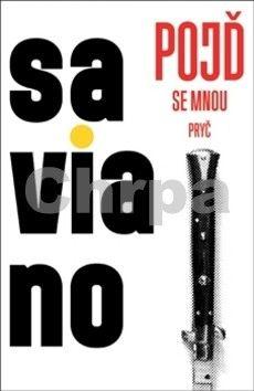 Roberto Saviano: Pojď se mnou pryč cena od 166 Kč