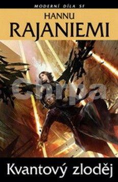 Hannu Rajaniemi: Kvantový zloděj cena od 181 Kč