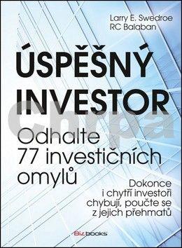 Larry E. Swedroe, RC Balaban: Úspěšný investor cena od 271 Kč