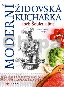 Karel Sýs, Magda Saxlová: Moderní židovská kuchařka cena od 207 Kč