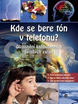 Tatjana Alisch: Kde se bere tón v telefonu? cena od 203 Kč