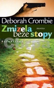 Deborah Crombie: Zmizela beze stopy cena od 67 Kč