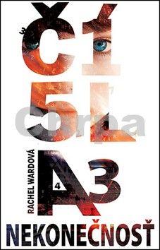 Rachel Ward: Čísla 3 -Nekonečnosť cena od 234 Kč
