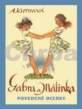 Amálie Kutinová: Gabra a Málinka povedené dcerky cena od 128 Kč