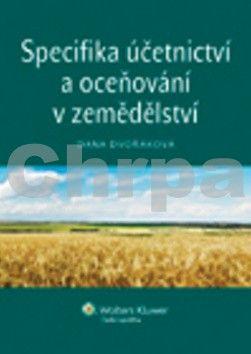 Wolters Kluwer Specifika účetnictví a oceňování v zemědělství cena od 171 Kč