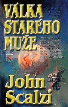 John Scalzi: Válka starého muže cena od 166 Kč