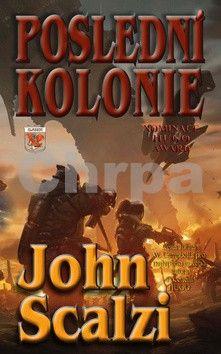 John Scalzi: Poslední kolonie cena od 151 Kč
