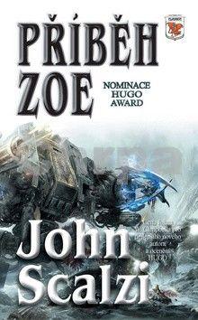 John Scalzi: Příběh Zoe cena od 151 Kč