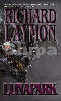 Richard Laymon: Lunapark cena od 191 Kč