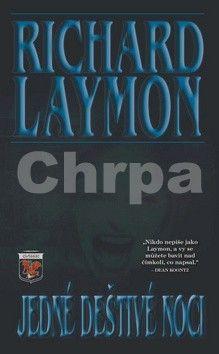 Richard Laymon: Jedné deštivé noci cena od 126 Kč