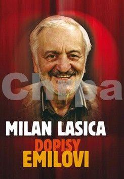 Milan Lasica: Dopisy Emilovi cena od 162 Kč