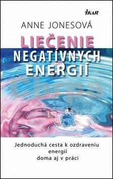 Anne Jones: Liečenie negatívnych energií cena od 204 Kč