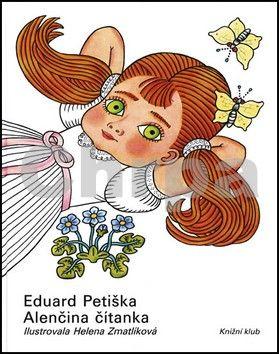 Eduard Petiška: Alenčina čítanka cena od 212 Kč
