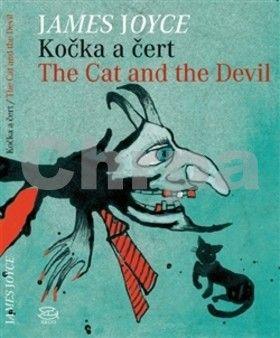 Saša Švolíková, James Joyce: Kočka a čert The Cat and the Devil cena od 115 Kč