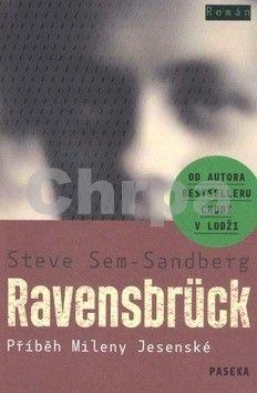 Steve Sem-Sandberg: Ravensbrück cena od 179 Kč