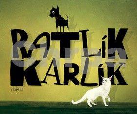 Vandali: Ratlík Karlík cena od 154 Kč