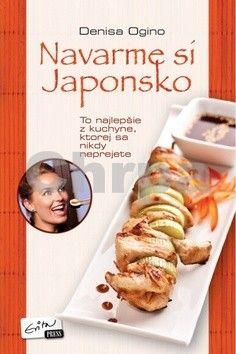 Denisa Ogino: Navarme si Japonsko cena od 203 Kč