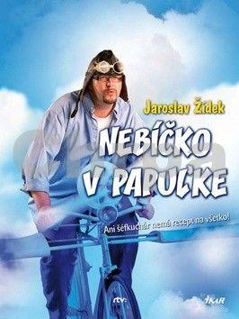 Jaroslav Žídek: Nebíčko v papuľke cena od 180 Kč