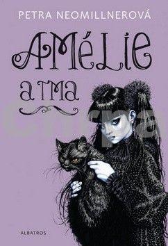 Petra Neomillnerová: Amélie a tma cena od 153 Kč