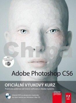 Adobe Creative Team: Adobe Photoshop CS6: Oficiální výukový kurz cena od 501 Kč