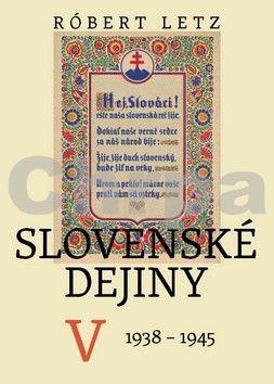 Róbert Letz: Slovenské dejiny V. cena od 319 Kč