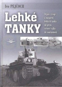 Ivo Pejčoch: Lehké tanky cena od 352 Kč
