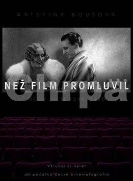 Kateřina Boušová: Než film promluvil cena od 200 Kč