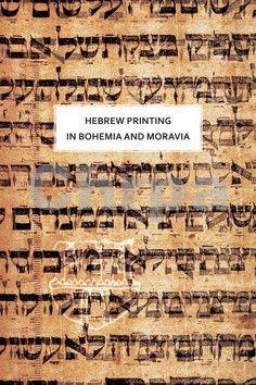 Olga Sixtová: Hebrew printing in Bohemia and Moravia cena od 539 Kč