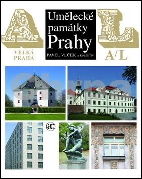 Pavel Vlček: Umělecké památky Prahy. Velká Praha, A-L cena od 559 Kč