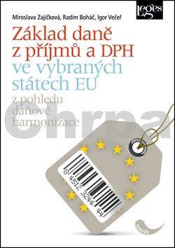 Miroslava Zajíčková, Radim Boháč, Igor Večeř: Základ daně z příjmů a DPH ve vybraných státech EU cena od 424 Kč