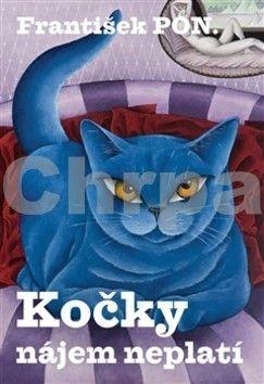 František PON.: Kočky nájem neplatí cena od 154 Kč