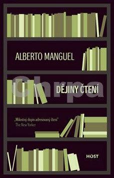 Alberto Manguel: Dějiny čtení - brož. cena od 211 Kč