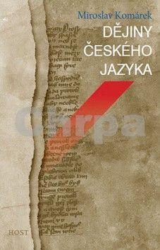 Miroslav Komárek: Dějiny českého jazyka cena od 181 Kč