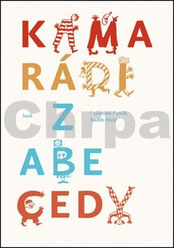 Radek Malý, František Petrák: Kamarádi z abecedy cena od 123 Kč