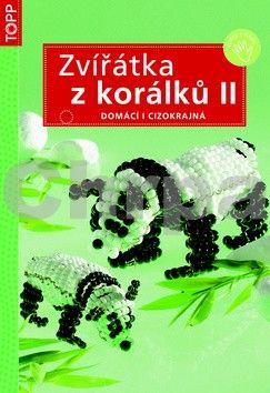 Zvířátka z korálků II. cena od 73 Kč