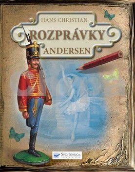 Hans Christian Andersen: Rozprávky Hans Christian Andersen cena od 153 Kč