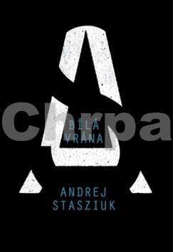 Andrzej Stasiuk: Bílá vrána cena od 194 Kč