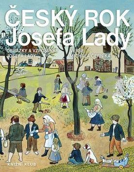 Michal Černík: Český rok Josefa Lady - Obrázky a vzpomínky Josefa Lady cena od 215 Kč