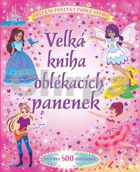 Velká kniha oblékacích panenek cena od 124 Kč