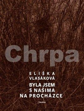 Eliška Vlasáková: Byla jsem s našima na procházce cena od 130 Kč