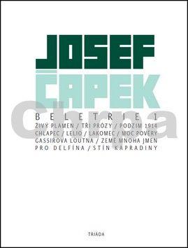 Josef Čapek: Beletrie 1 cena od 209 Kč
