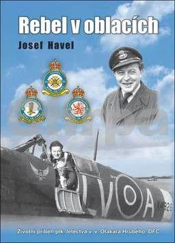 Josef Havel: Rebel v oblacích cena od 287 Kč