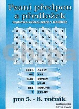 Blažek Štěpán: Psaní předpon a předložek pro 5. - 8. ročník cena od 26 Kč