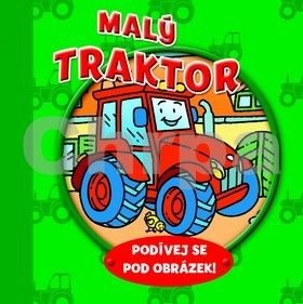 Malý traktor Podívej se pod obrázek! cena od 50 Kč