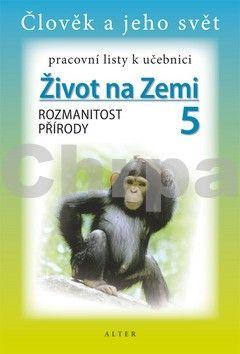 Chmelařová Helena, Dlouhý A.: Pracovní listy k učebnici Život na Zemi 5/1 pro 5. ročník ZŠ cena od 28 Kč