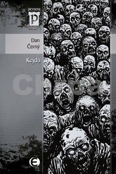 Dan Černý: Kejda (Edice Pevnost) cena od 99 Kč