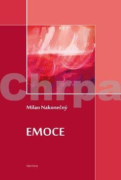 Milan Nakonečný: Lidské emoce / Emoce cena od 400 Kč