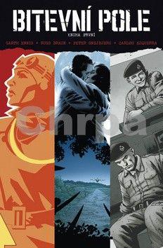 Garth Ennis, Russ Braun, Carlos Ezquerra, Peter Snejbjerg: Bitevní pole cena od 343 Kč