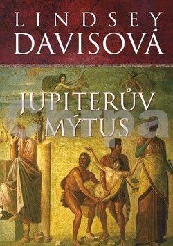 Lindsey Davis: Jupiterův mýtus - brož. cena od 0 Kč