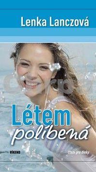 Lenka Lanczová: Létem políbená cena od 269 Kč